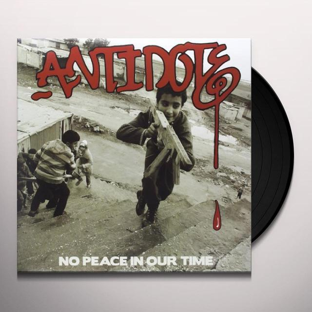 Antidote NO PEACE IN OUR TIME Vinyl Record