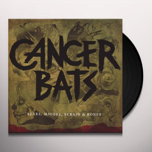 Cancer Bats BEARS MAYORS SCRAPS Vinyl Record