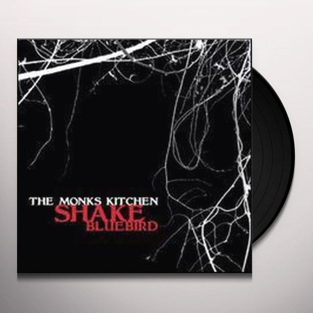 The Monks Kitchen SHAKE/BLUEBIRD (UK) (Vinyl)