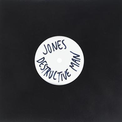 Jones DESTRUCTIVE MAN Vinyl Record