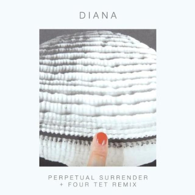 Diana PERPETUAL SURRENDER/PERPETUAL SURRENDER (FOUR TET Vinyl Record