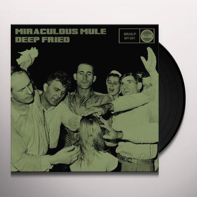 Miraculous Mule DEEP FRIED Vinyl Record