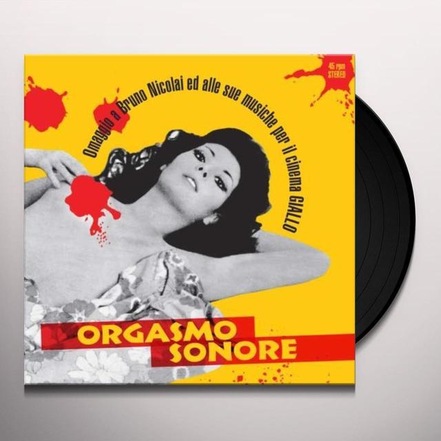 Orgasmo Sonore OMAGGIO A BRUNO NICOLAI ED ALLE SUE MUSICHE PER IL (Vinyl)