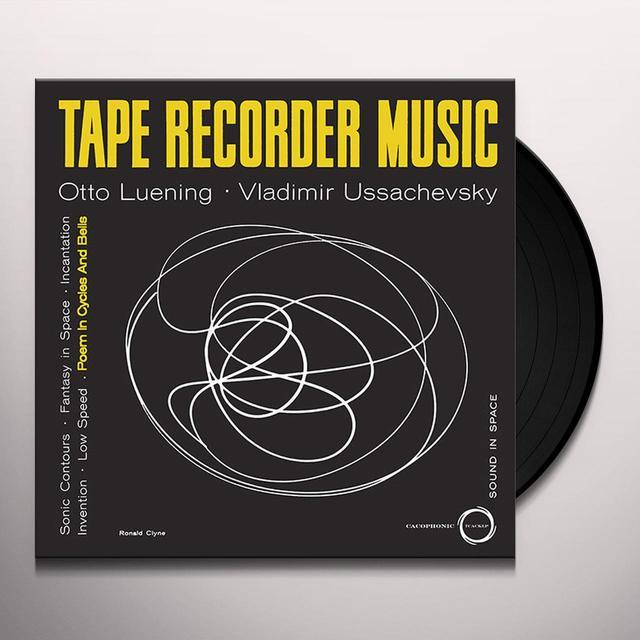 Otto Luening & Vladamir Ussachevsky TAPE RECORDER MUSIC Vinyl Record - UK Import