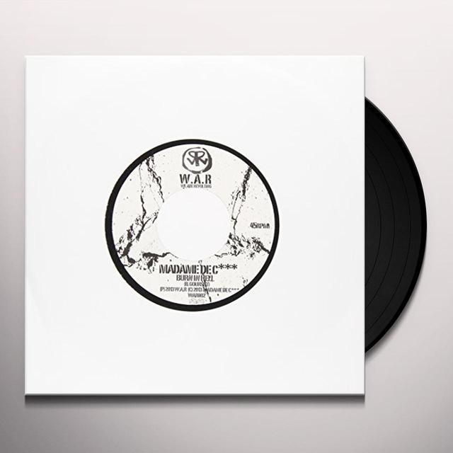 Gil De Ray Bad Motherfucker/Madame De BURN IN HELL Vinyl Record - UK Import