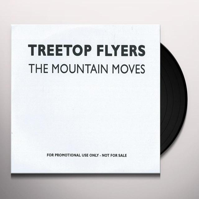 Treetop Flyers MOUNTAIN MOVES Vinyl Record