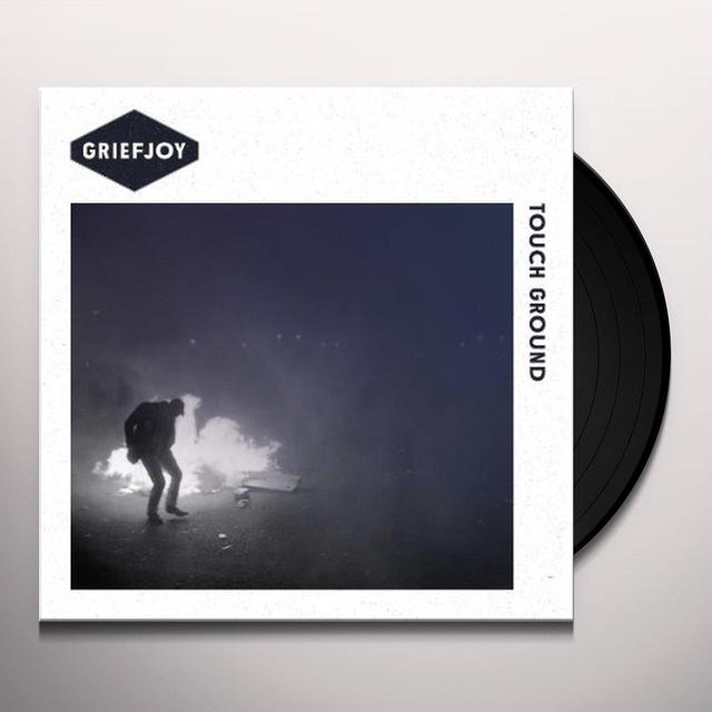 Griefjoy TOUCH GROUND EP Vinyl Record