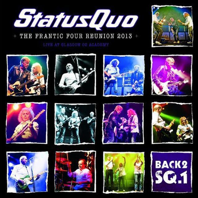Status Quo BACK2SQ1/THE FRANTIC FOUR REUNION 2013 Vinyl Record - Holland Import