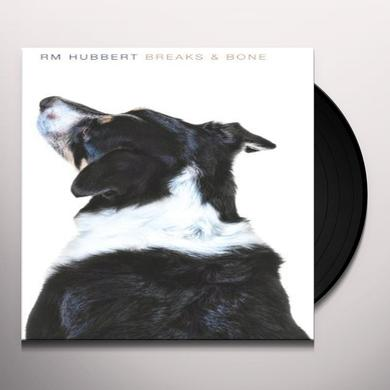 RM Hubbert BREAKS & BONE Vinyl Record