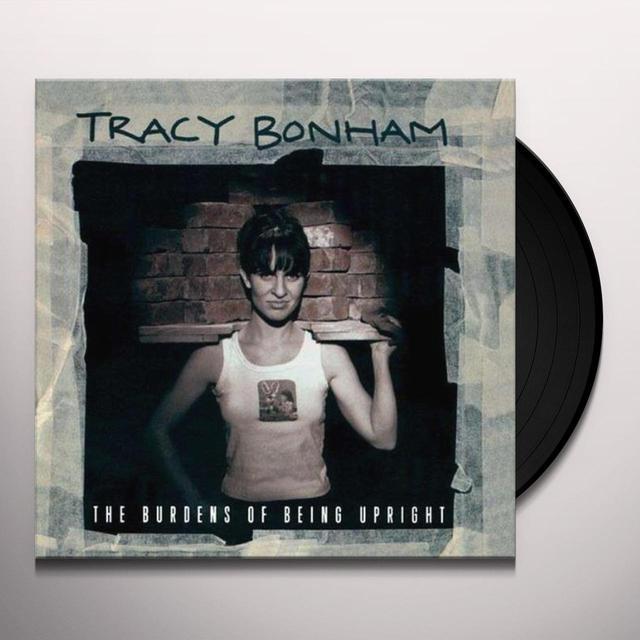 Tracy Bonham BURDENS OF BEING UPRIG Vinyl Record