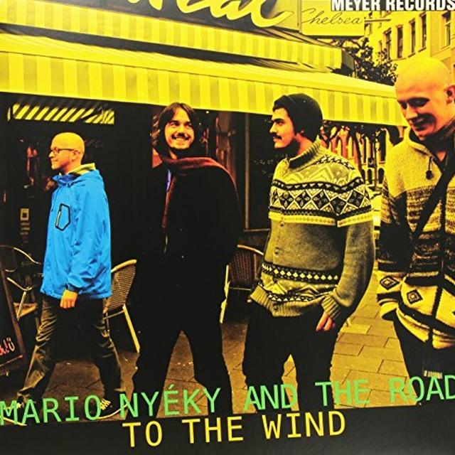Mario Nyeky & The Road TO THE WIND (GER) Vinyl Record