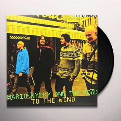 Mario Nyeky & The Road TO THE WIND Vinyl Record