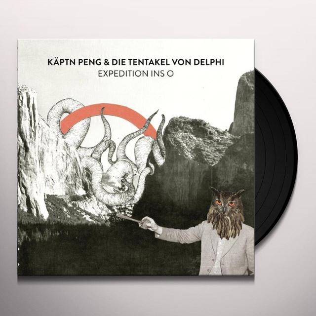 Kaptn Peng & Die Tentakel Von Delphi EXPEDITION INS O (GER) Vinyl Record