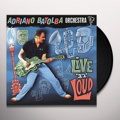 Adriano Orchestra Batolba LIVE'N' LOUD (GER) Vinyl Record