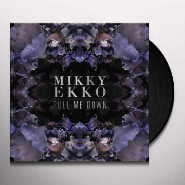 Mikky Ekko PULL ME DOWN Vinyl Record - Canada Import
