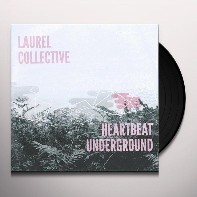 Laurel Collective HEARTBEAT UNDERGROUND Vinyl Record - UK Import