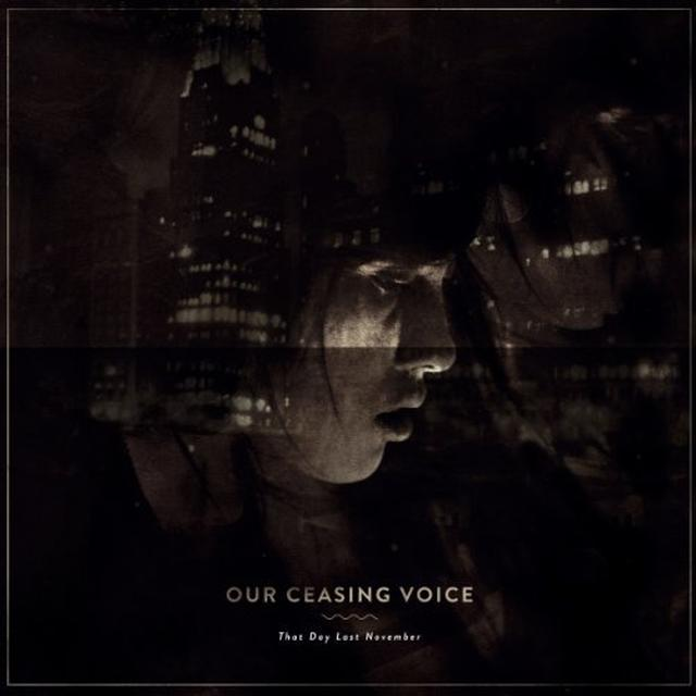 Our Ceasing Voice THAT DAY LAST NOVEMBER (GER) Vinyl Record