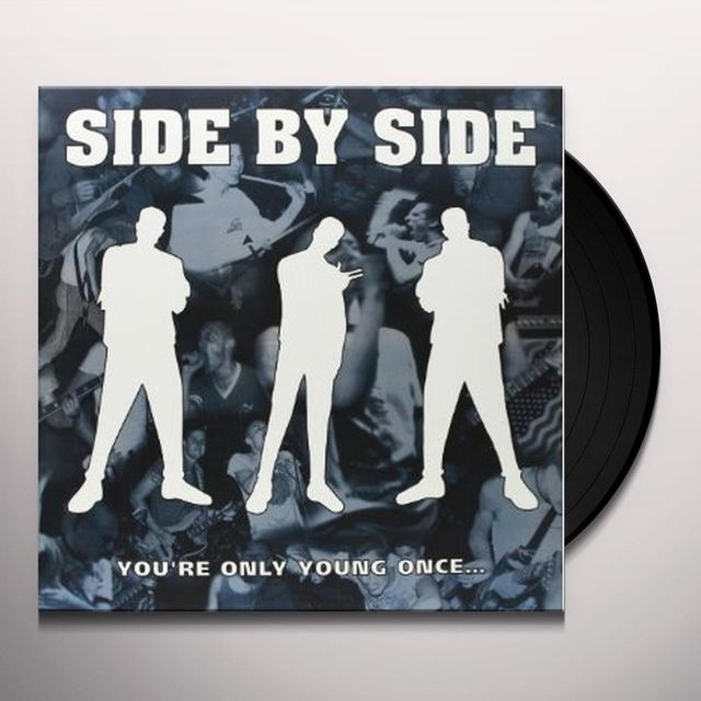 Side By Side YOU'RE ONLY YOUNG ONCE Vinyl Record - UK Import