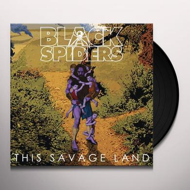 Black Spiders THIS SAVAGE LAND Vinyl Record - UK Import