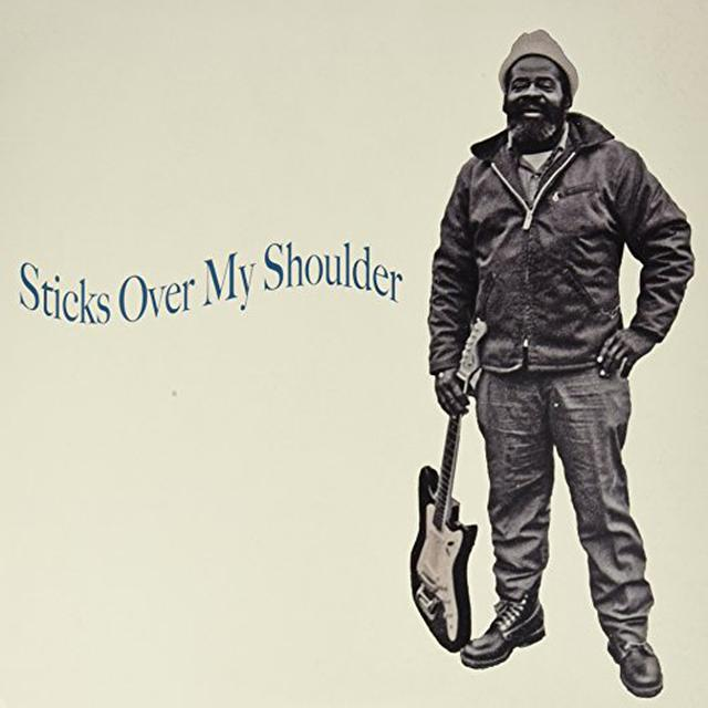 STICKS OVER MY SHOULDER Vinyl Record