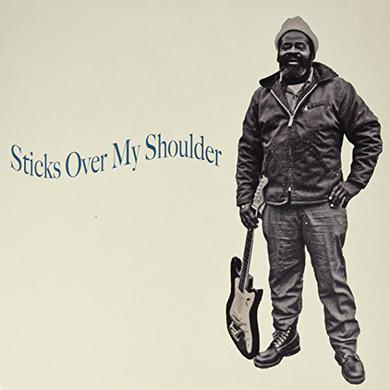 STICKS OVER MY SHOULDER Vinyl Record