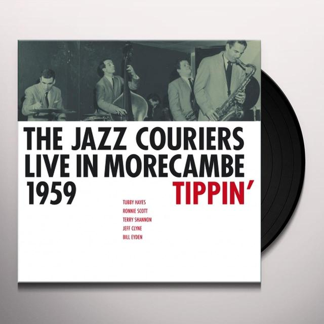 Jazz Couriers TIPPIN' LIVE IN MORECAMBE 1959 Vinyl Record - Holland Import