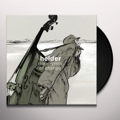 Helder RHYTHM OF CHANGE Vinyl Record