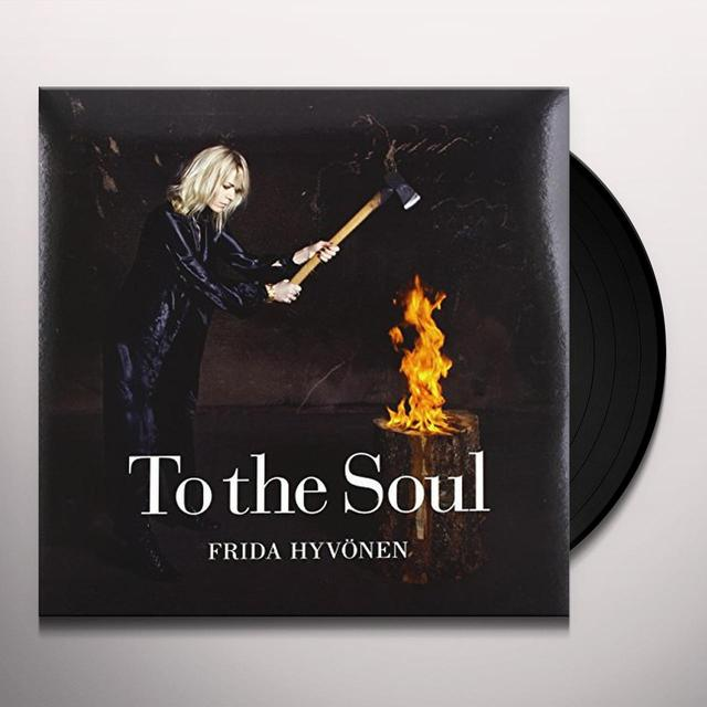 Frida Hyvonen TO THE SOUL Vinyl Record - Sweden Release