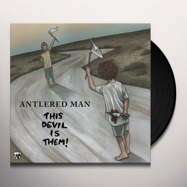 Antlered Man THIS DEVIL IS THEM Vinyl Record