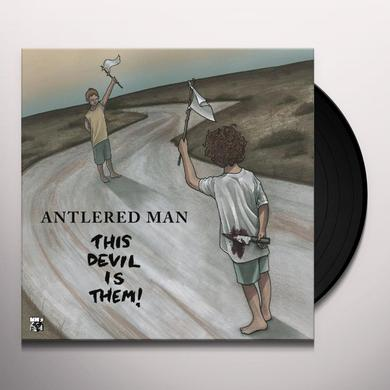 Antlered Man THIS DEVIL IS THEM Vinyl Record - UK Import