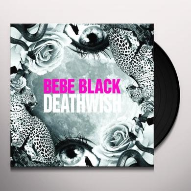 Bebe Black DEATHWISH Vinyl Record - UK Import