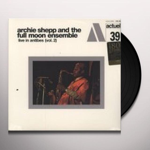 Archie Shepp VOL. 2-LIVE IN ANTIBES (FRA) (Vinyl)