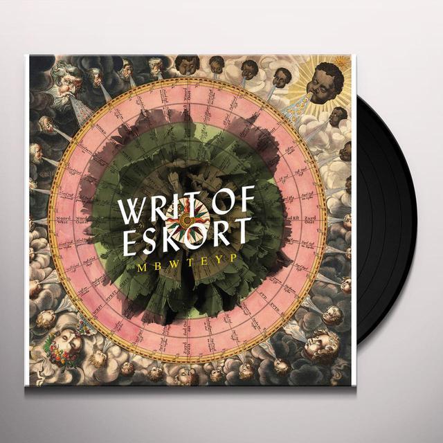 Mbwteyp WRIT OF ESKORT Vinyl Record