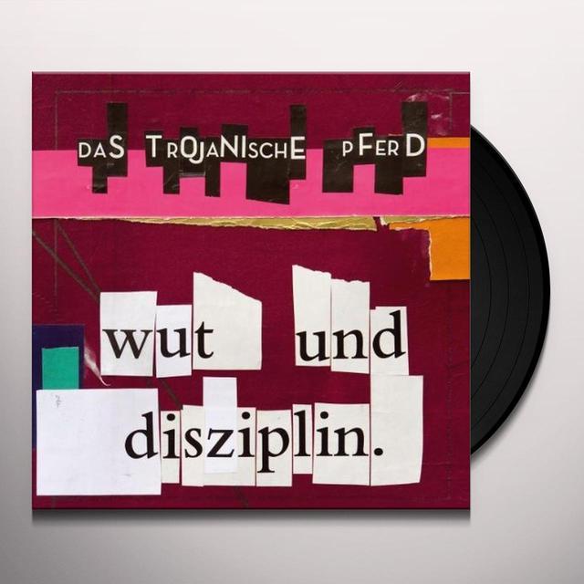 Trojanische Pferd WUT UND DISZIPLIN (GER) Vinyl Record