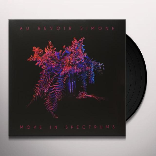 Au Revoir Simone MOVE IN SPECTRUMS Vinyl Record - UK Import