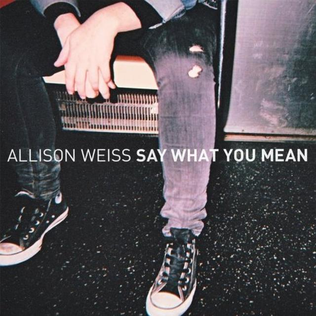 Allison Weiss SAY WHAT YOU MEAN Vinyl Record - UK Import