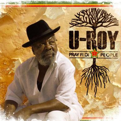U-Roy PRAY FI DI PEOPLE Vinyl Record