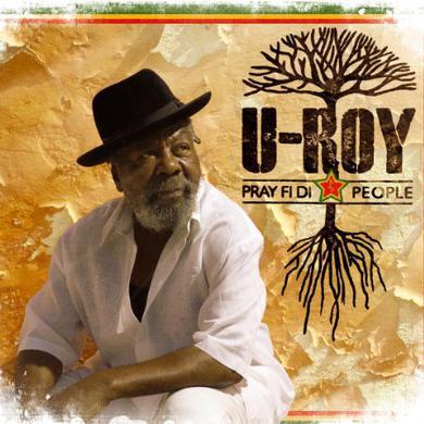U-Roy PRAY FI DI PEOPLE Vinyl Record