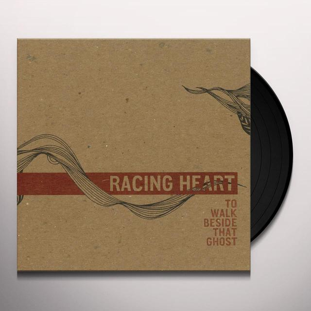 Racing Heart TO WALK BESIDE THAT GHOST Vinyl Record