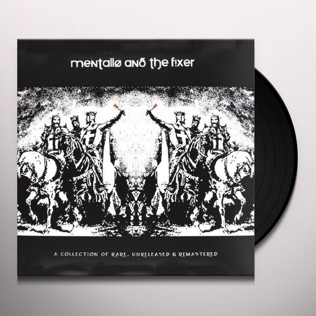 Mentallo & The Fixer COLLECTION OF RARE UNRELEASED & REMASTERED Vinyl Record