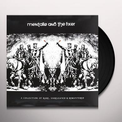 Mentallo & The Fixer COLLECTION OF RARE UNRELEASED & REMASTERED Vinyl Record - Holland Import
