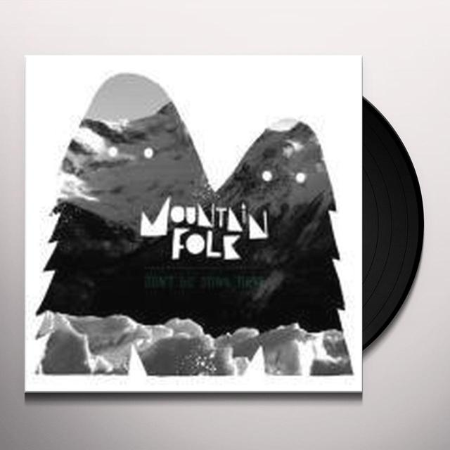 Mountain Folk DON'T GO DOWN THERE Vinyl Record - Holland Import