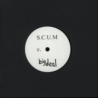 Big Deal VS S.C.U.M. Vinyl Record