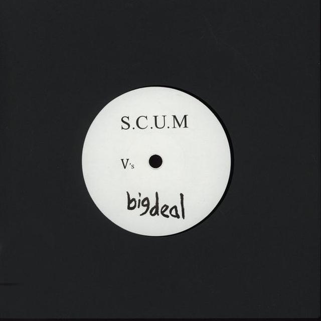 Big Deal VS S.C.U.M. Vinyl Record