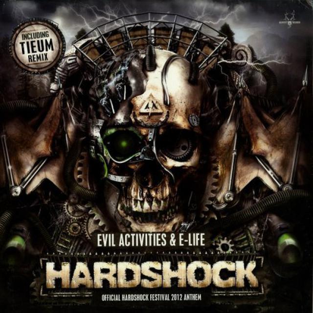 Evil Activities HARDSHOCK W/E-LIFE Vinyl Record