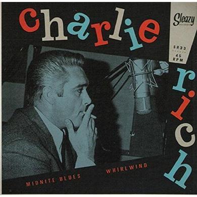 Charlie Rich MIDNITE BLUES/WHIRLWIND (UNDUBBED) Vinyl Record