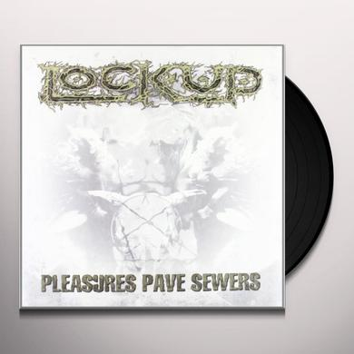 Lock Up PLEASURES PAVES SEWERS Vinyl Record - Portugal Import