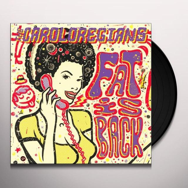 Caroloregians FAT IS BACK (GER) Vinyl Record