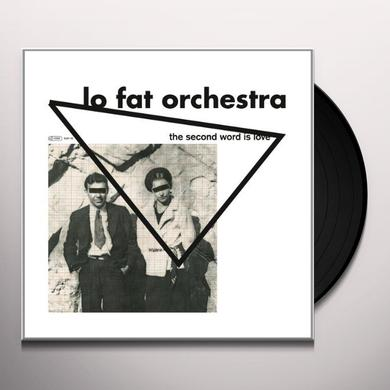 Lo Fat Orchestra SECOND WORD IS LOV (GER) Vinyl Record