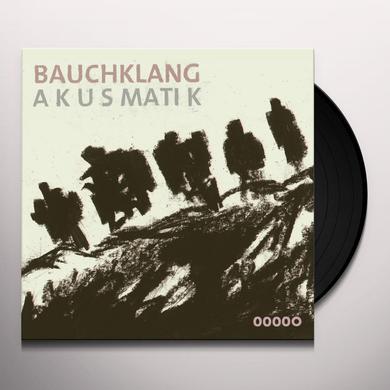 Bauchklang AKUSMATIK Vinyl Record